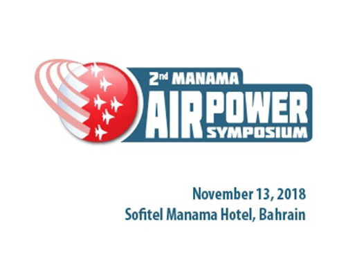 Bahrain to Host 2nd Manama Air Power Symposium (MAPS)