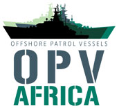 Offshore Patrol Vessels Africa Summit