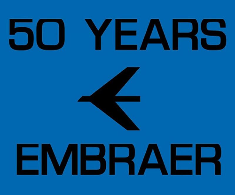 Embraer Celebrates 50 Years